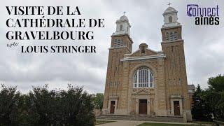 Visite de la cathédrale de Gravelbourg | Vitalité 55+
