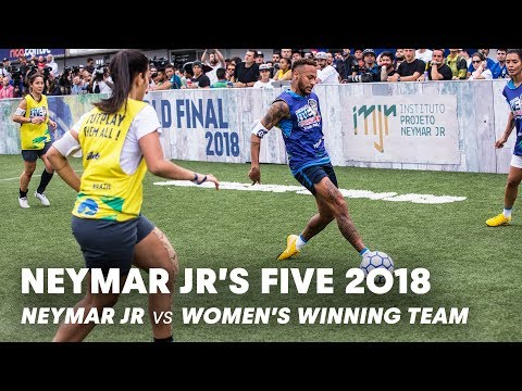 Neymar Jrs Five 2018: Neymar Jr vs Womens Winning Team | Five-A-Side Football Tournament