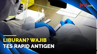 Mau Berlibur Akhir Tahun? Wajib Kantongi Hasil Rapid Test Antigen! - JPNN.com