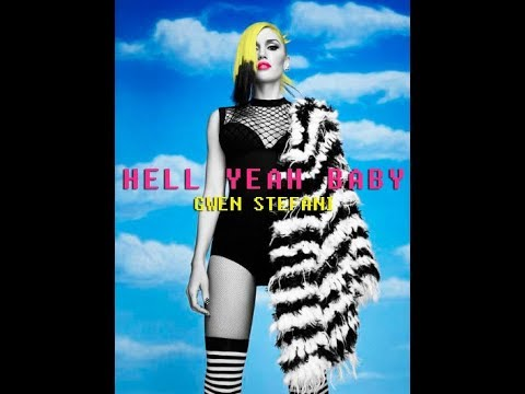 Gwen Stefani - Hell Yeah Baby