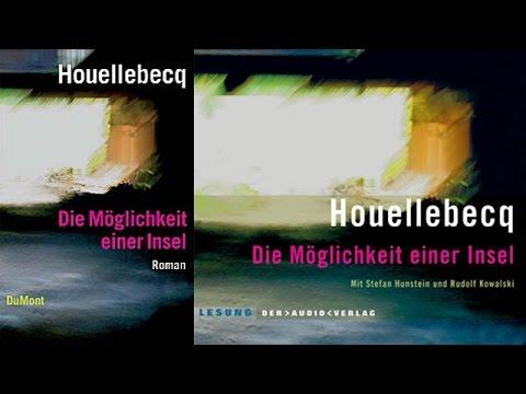 Michel Houellebecq  - Die Möglichkeit einer | Hörbuch Komplett | Deutsch