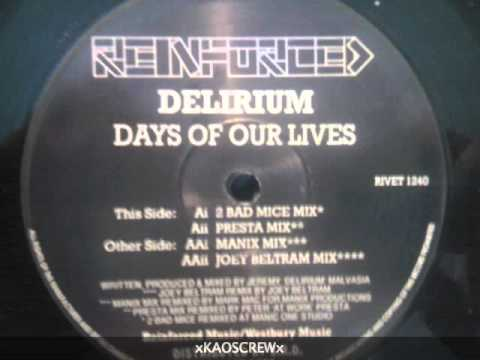 Delirium - days of our lIves (Joey Beltram Mix)