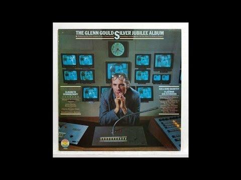 Glenn Gould - A Glenn Gould Fantasy, The Silver Jubilee Album