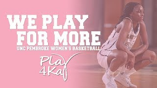 Play for Kay: UNCP Women's Basketball