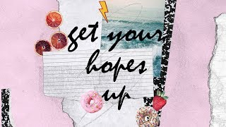 Get Your Hopes Up (Official Lyric Video) - Bright Ones feat. P…