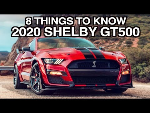 8 Things About: 2020 Ford Mustang Shelby GT500