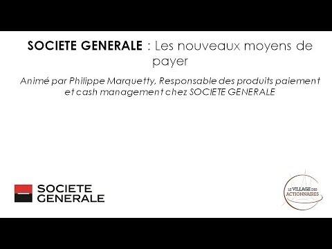 SOCIETE GENERALE : Les nouveaux moyens de payer