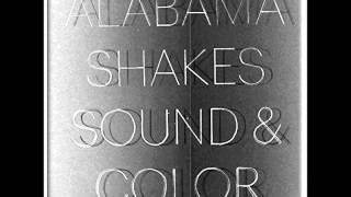 Alabama Shakes Miss you.mp3