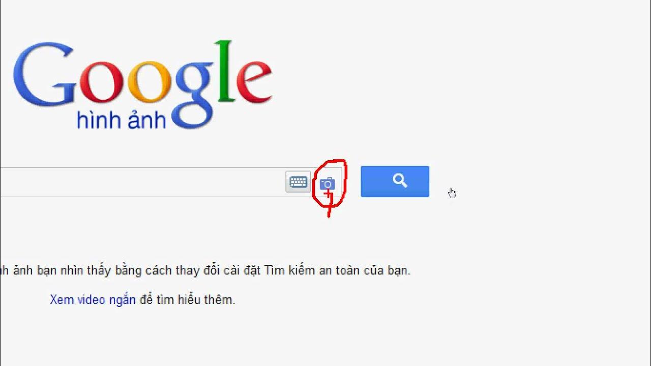 Tìm kiếm bằng hình ảnh với Google Search