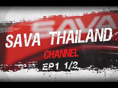 SAVA THAILAND EP1 1/2 - การทดสอบเฟรม SAVA