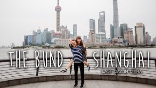 The Coolest Spot In Shanghai- The BUND!