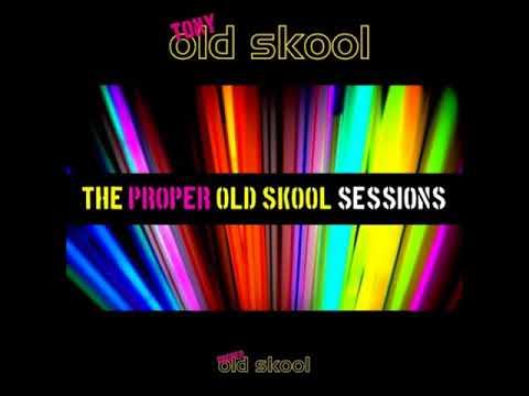 Tony Oldskool - The Proper Oldskool Sessions Vol 3