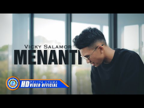 Vicky Salamor - Menanti (Official Music Video)
