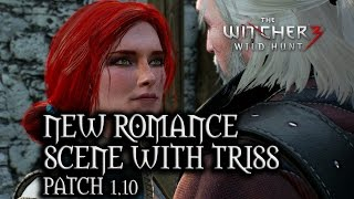 "The Witcher 3: Wild Hunt - New romance scene with Triss in ""Battle of Kaer Morhen"" (Patch 1.10)"