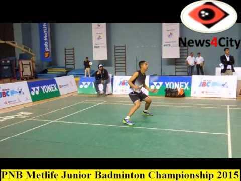 PNB Metlife Junior Badminton Championship 2015