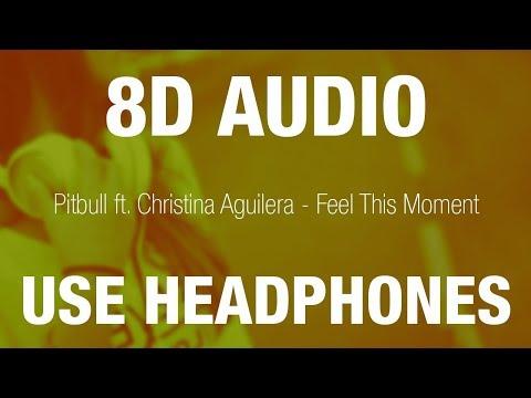 Pitbull ft. Christina Aguilera - Feel This Moment | 8D AUDIO