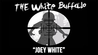 Watch White Buffalo Joey White video