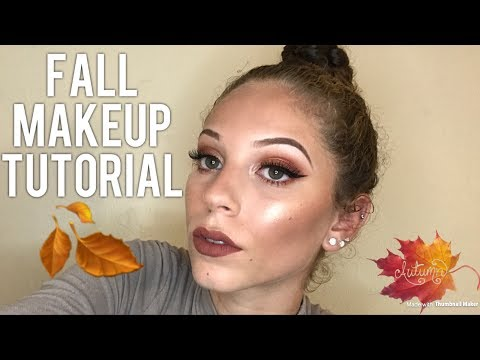 FALL MAKEUP TUTORIAL | 2017