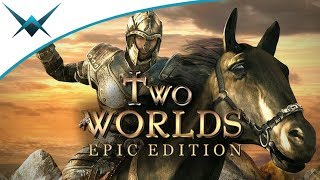 Two Worlds Epic Edition | Vivify Gameplay