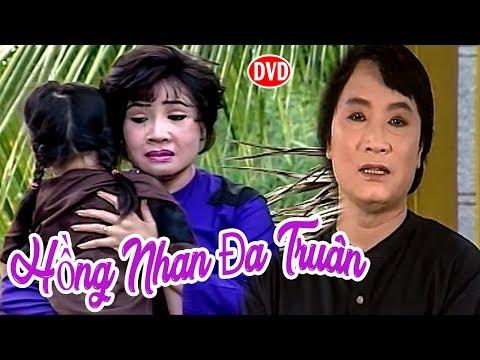 Cải Lương Xưa | Hồng Nhan Đa Truân - Minh Vương,Lệ Thủy | cải lương xã hội hài hước trước 1975