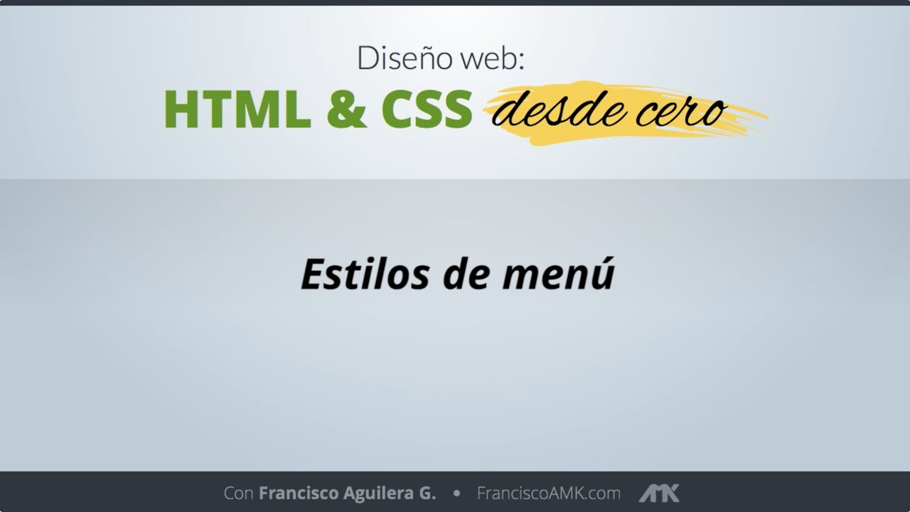 HTML y CSS Desde Cero – 44. Estilos de Menú