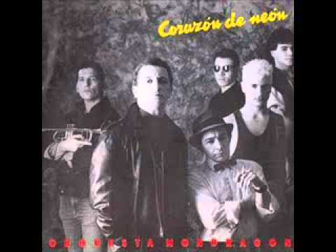 Orquesta Mondragon - Corazon de Neon