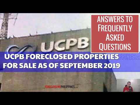 Видео: UCPB Foreclosed Properties For Sale as of September 2019 - Frequently Asked Questions