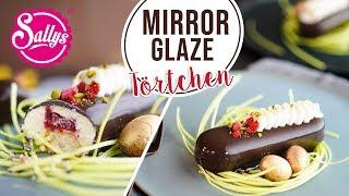 Mirror Glaze Törtchen // Törtchen mit Spiegelglasur / Sallys Welt