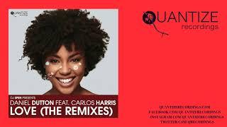 Daniel Dutton & Carlos Harris - Love (Geoffrey C Remix)