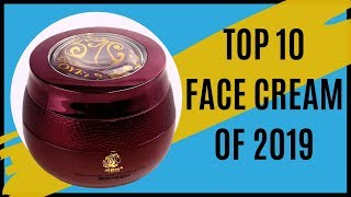 Face Cream:Top 10 Best Face Day Creams Ranked from Worst to Best with Price