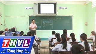 THVL | Thầy giáo đi đầu trong đổi mới phương pháp dạy học