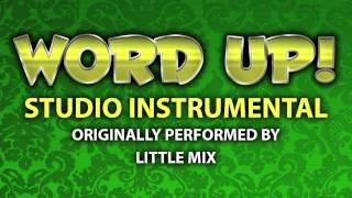Word Up! (Cover Instrumental) [In the Style of Little Mix]