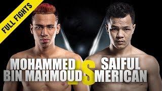 Mohammed Bin Mahmoud vs. Saiful Merican   ONE Full Fight   Homecoming Heroes   July 2019