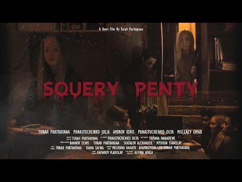 Horror Short Film - SQUERY PENTY | Film Pendek Indonesia