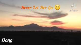 Never let her go / David Gates