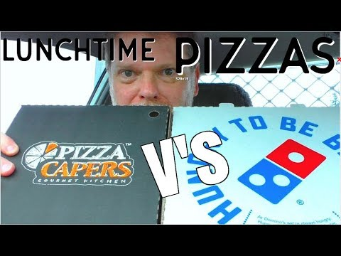 Lunchtime Pizzas – Domino's Versus Pizza Capers