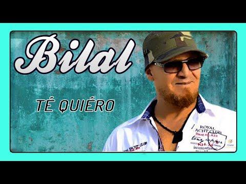 Cheb Bilal - Te Quiero