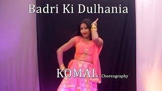Badri Ki Dulhaniya Dance Choreography | Komal Nagpuri Video Songs | Bollywood Dance Steps