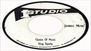 King Sporty-Choice Of Music (Studio One Records) Jamrec Music