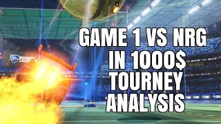 GAME #1 VS NRG IN 1000$ TOURNEY ANALYSIS