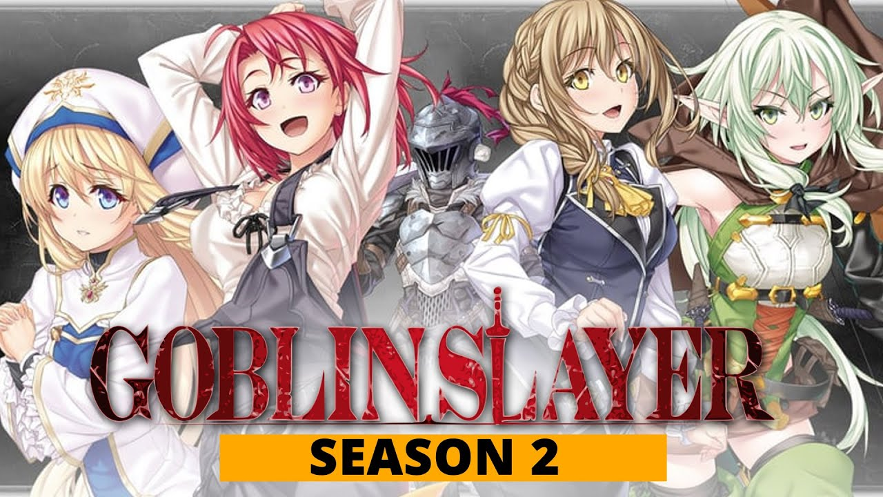 Goblin Slayer Season 2 Expected Release Date, Plot, and few SPOILERS - US News Box Official - YouTube