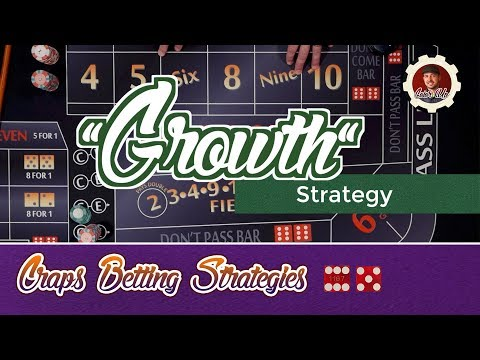 Low Risk Growth Strategy - Craps Betting Strategy