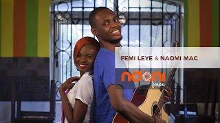 Ndani Sessions - Femi Leye & Naomi Mac - Wewe