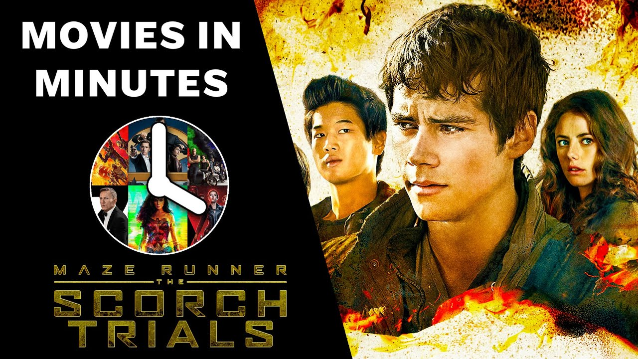 Maze Runner: The Scorch Trials in 4 minutes (Movie Recap) - YouTube