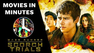 Maze Runner: The Scorch Trials in 4 minutes (Movie Recap)