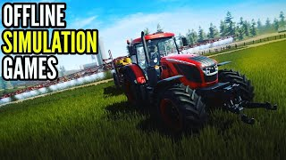 Top 10 Best OFFLINE SIMULATION Games Of 2018-19 For Android & Ios | High Graphics Simulator Games.