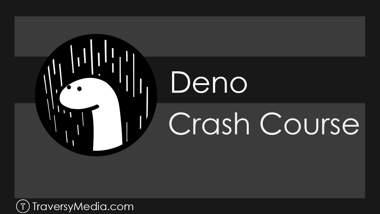 Deno Crash Course