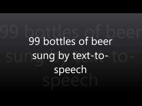 99 bottles of beer sung  texttospeech