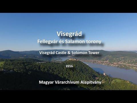 Visegrád fellegvár és Salamon torony - Magyar Várarchívum Alapítvány