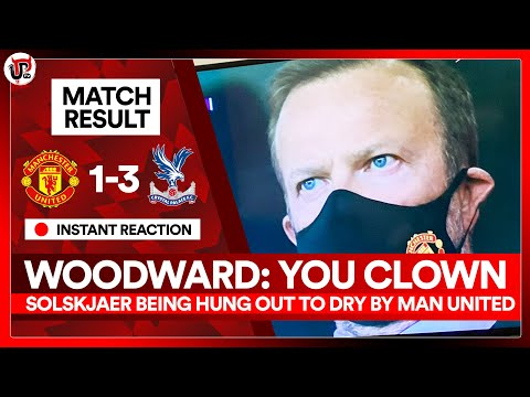 WOODWARD: SPEND MONEY! | Man Utd 1-3 Crystal Palace